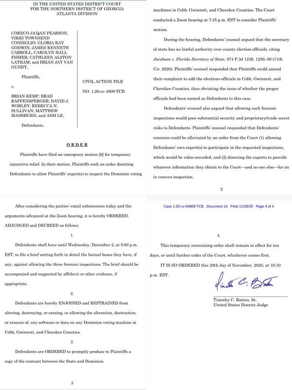 米国地方裁判所のティモシー・ブラッテン裁判官は、ジョージア州の傲慢で政治的に腐敗した州知事および国務長官およびその他の当局者が3つの郡でドミニオンのソフトウェアおよび機械を破壊、変更、または消去するこ