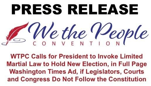 WTPC(私たち人民大会)「米軍が新しい自由で公正な連邦選挙を監督できるように、トランプ大統領が限られた戒厳令を発動することを要求する」